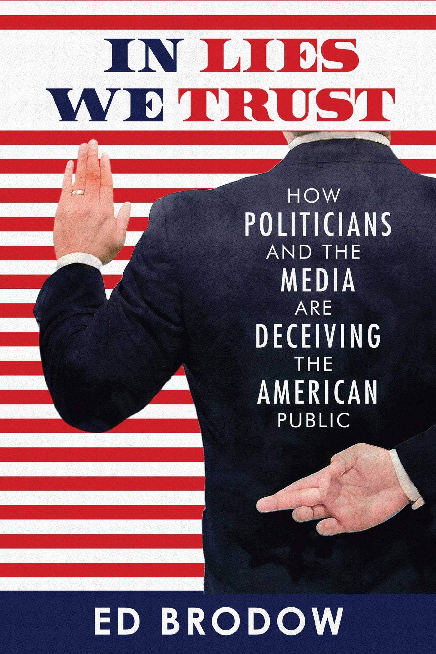 In Lies We Trust | Book by Ed Brodow | Official Publisher Page | Simon ...