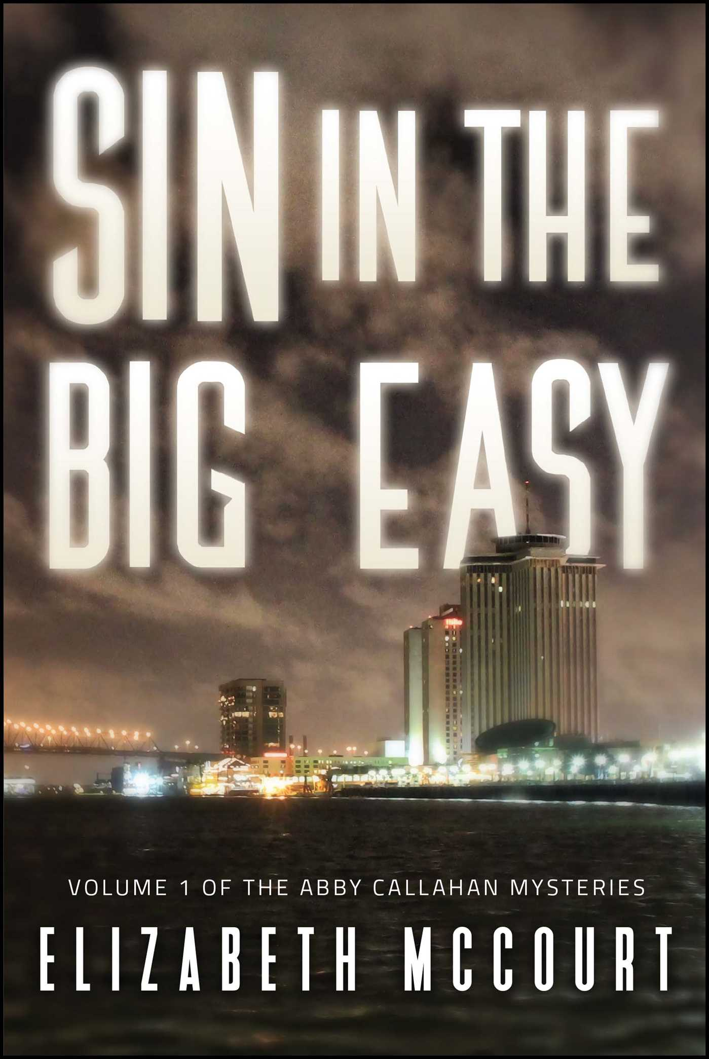 Sin in the big easy 9781682615768 hr