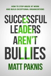 Successful Leaders Aren't Bullies
