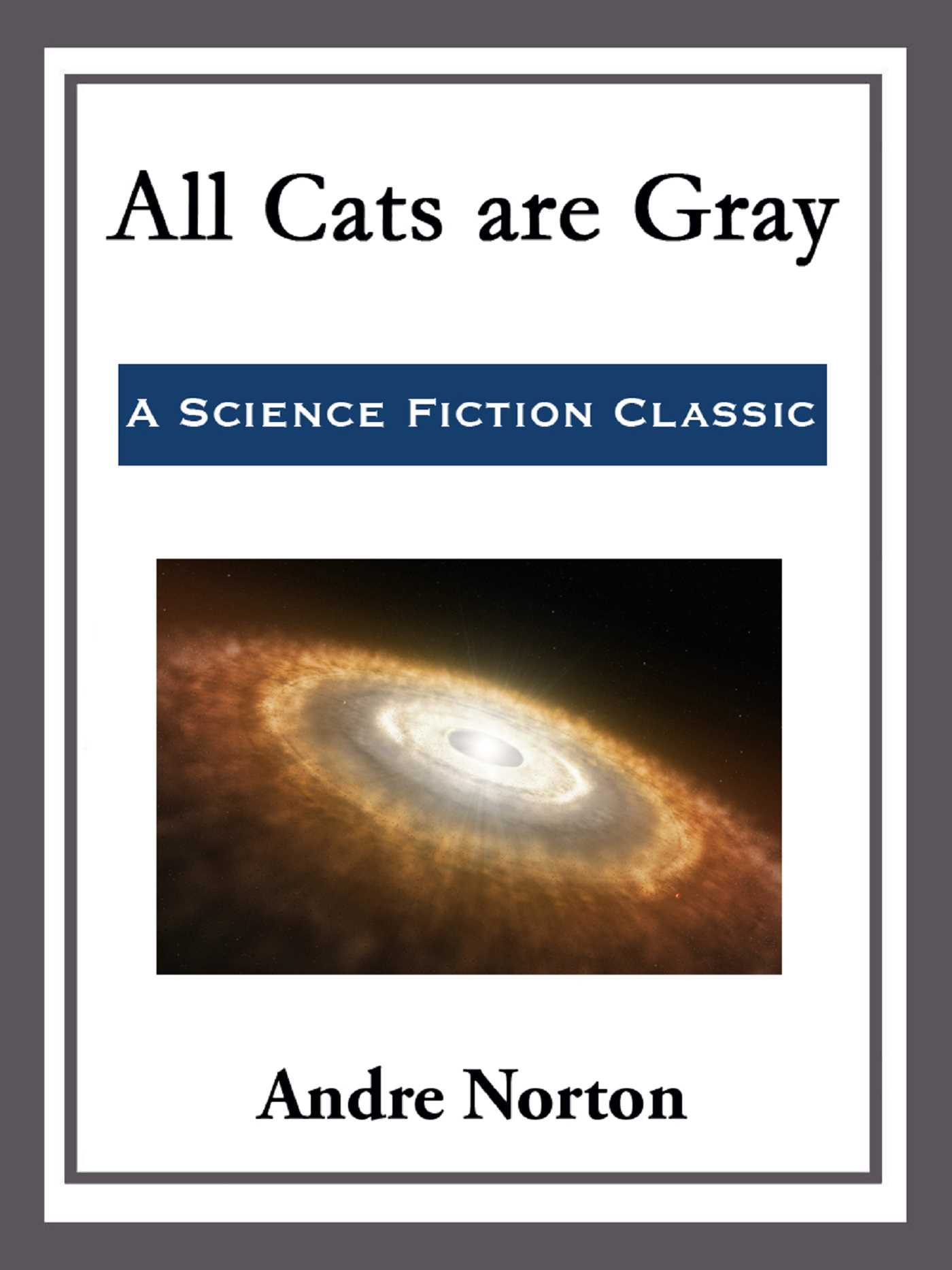 All cats are gray 9781682991787 hr