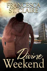 Divine weekend ebook by francesca st claire official publisher divine weekend fandeluxe Ebook collections