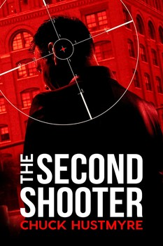 The second shooter ebook by chuck hustmyre official publisher the second shooter fandeluxe Epub