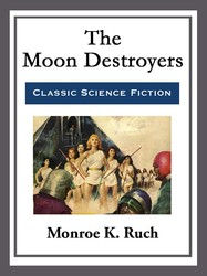 The Moon Destroyers