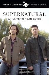 Hidden Universe Travel Guides: Supernatural