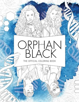 Orphan Black: The Official Coloring Book   Book by Insight ...