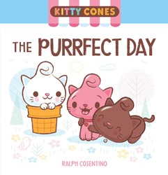 The Purrfect Day: A Kitty Cones Adventure