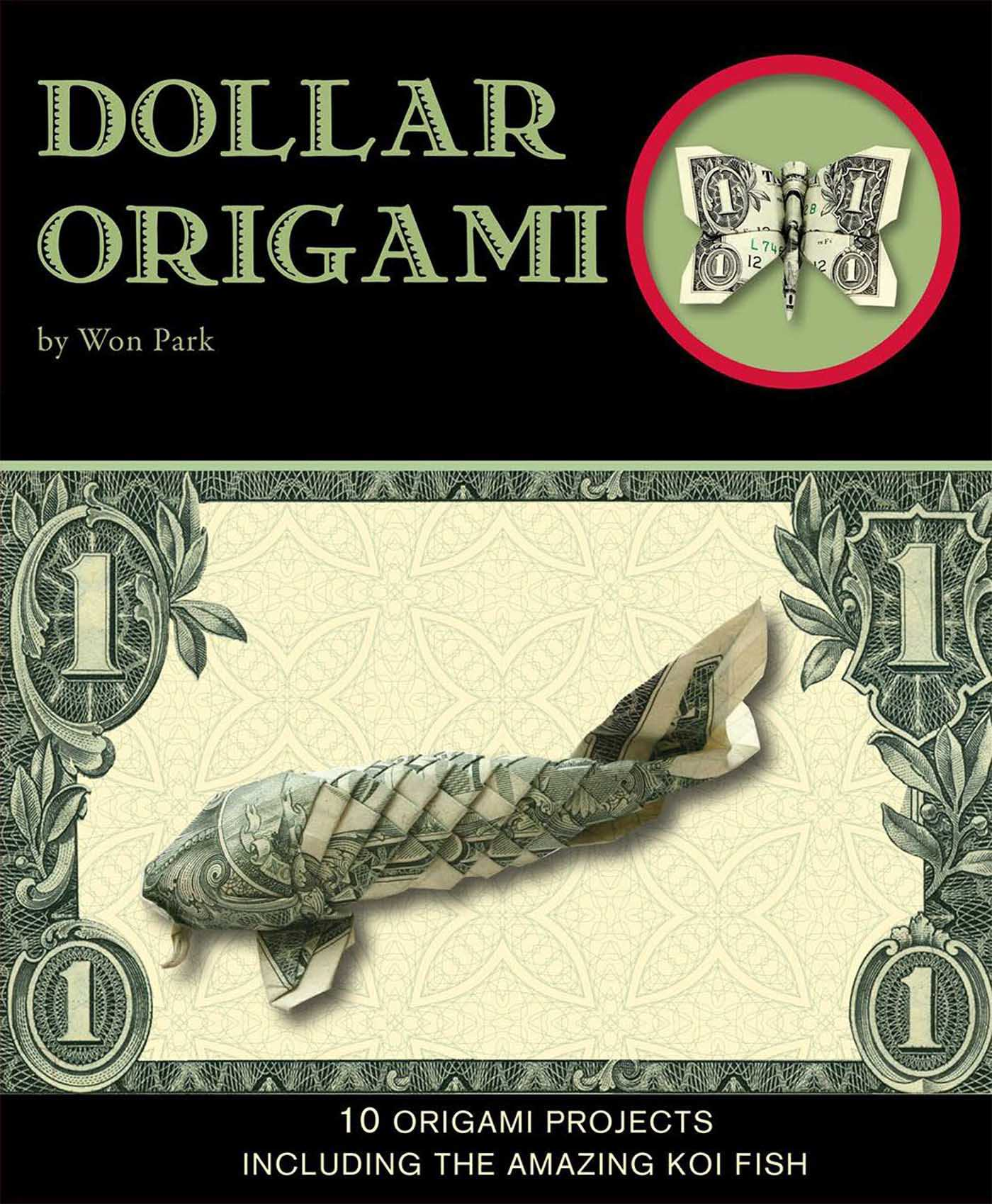 Dollar Origami Ebook By Won Park Official Publisher Page Simon