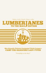 Lumberjanes: To The Max Vol. 5