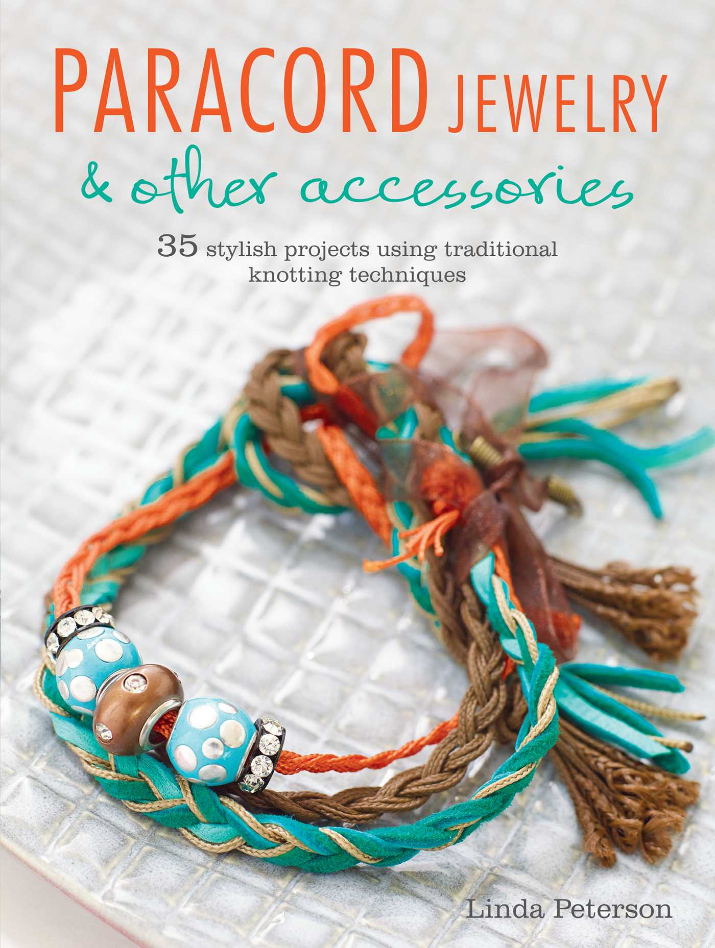 How To Make A Decorative Book Cover ~ Paracord jewelry other accessories book by linda peterson