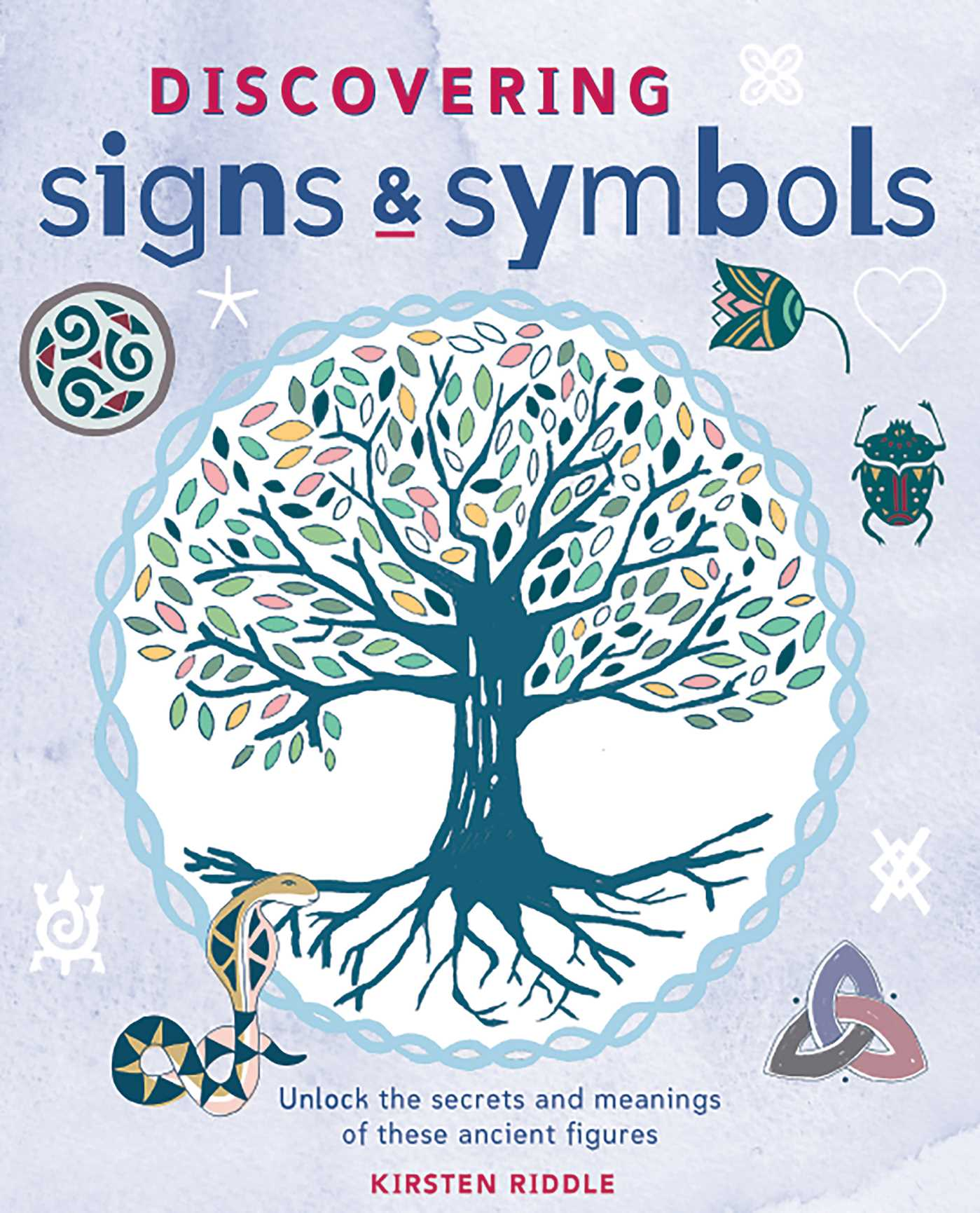 Discovering signs and symbols book by kirsten riddle official discovering signs and symbols 9781782492597 hr buycottarizona Choice Image