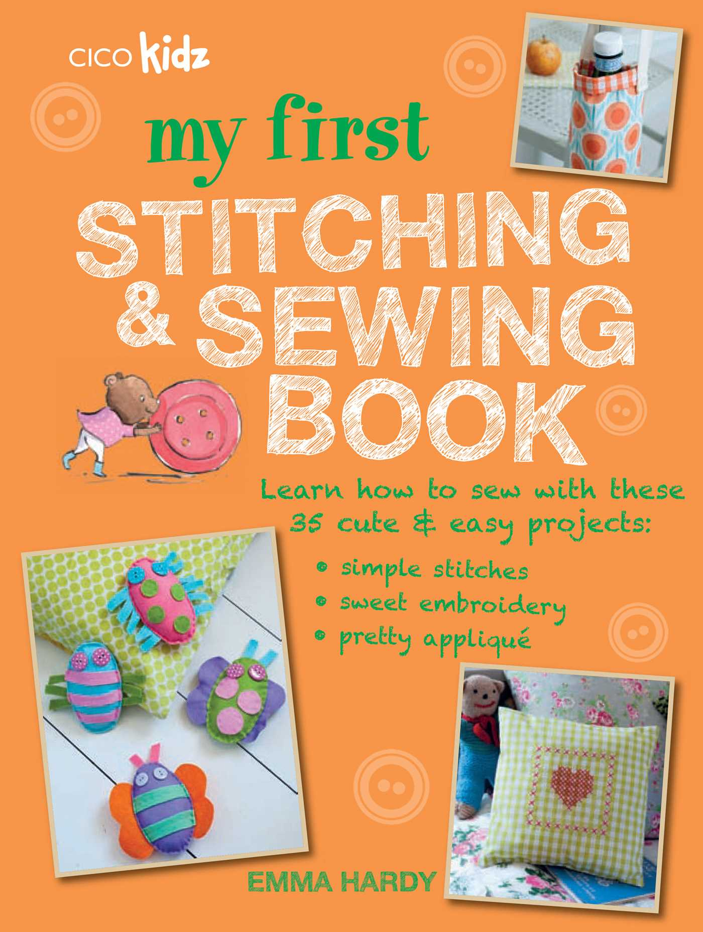 Book Cover Sewing Guide : My first stitching and sewing book by cico kidz
