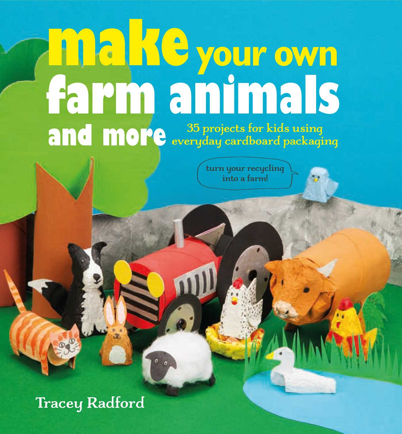Make your own farm animals and more book by tracey for Build your own farmhouse