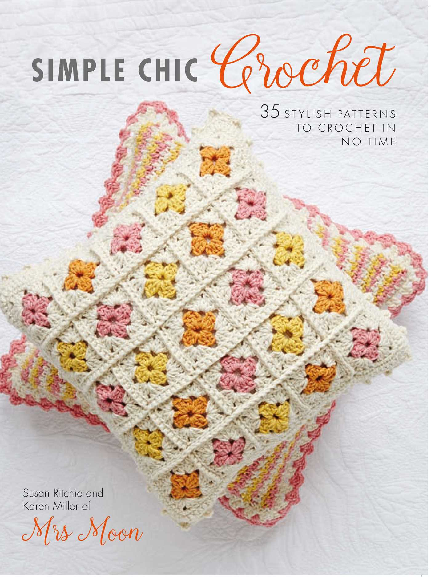Easy Crochet Book Cover : Simple chic crochet book by susan ritchie karen miller