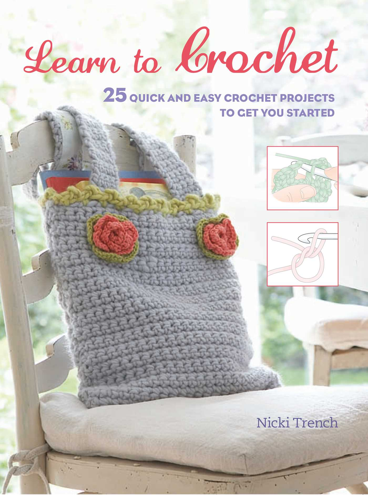 Easy Crochet Book Cover : Learn to crochet book by nicki trench official