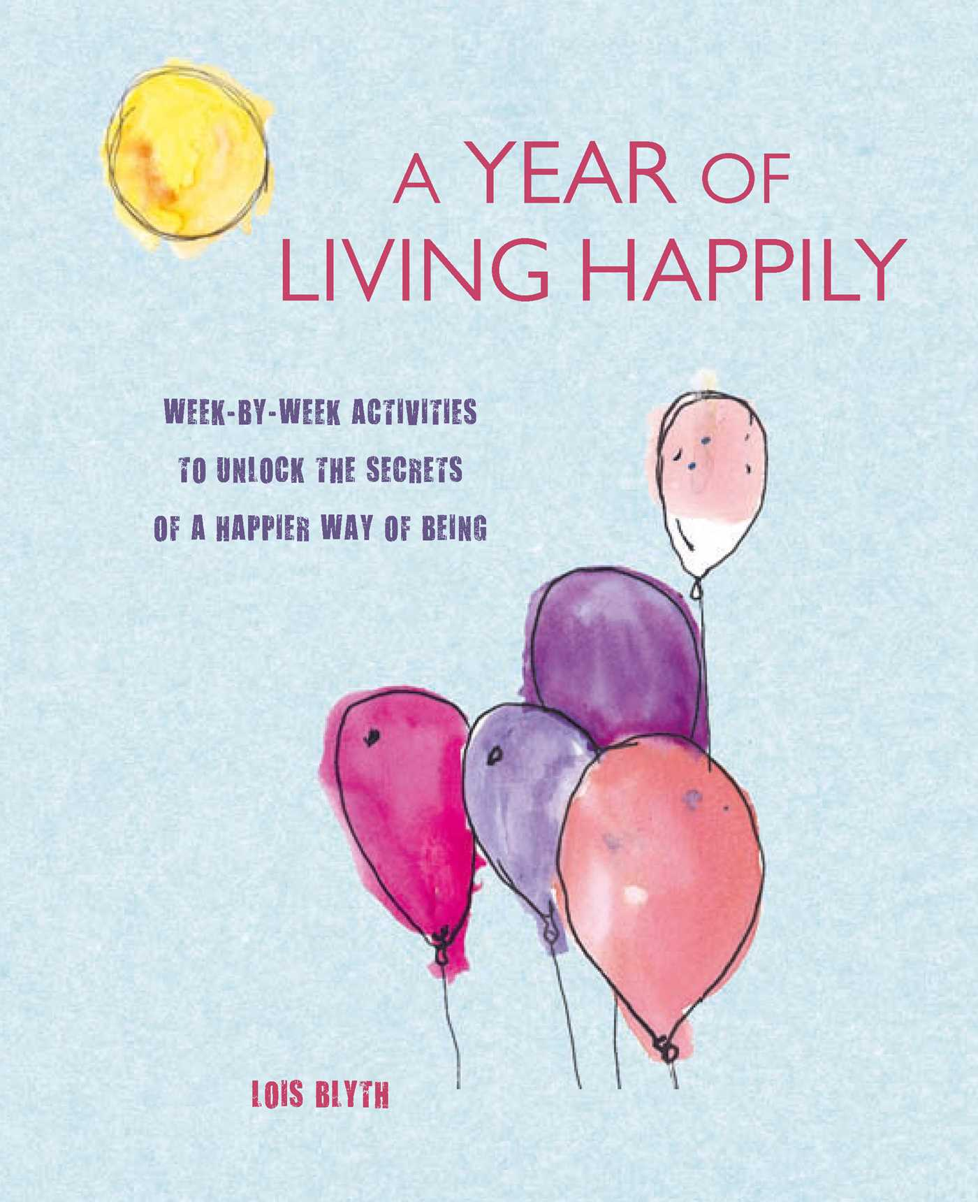 A year of living happily 9781782494775 hr