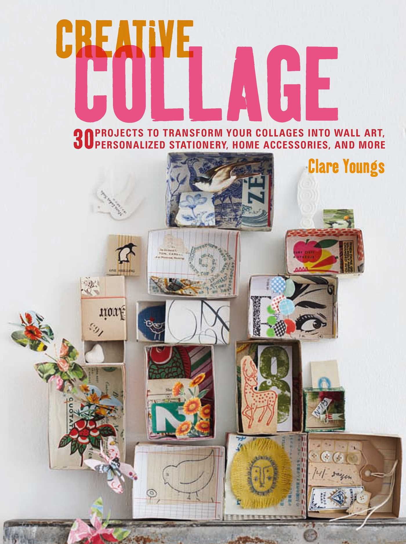 Make Collage Book Cover : Creative collage book by clare youngs official