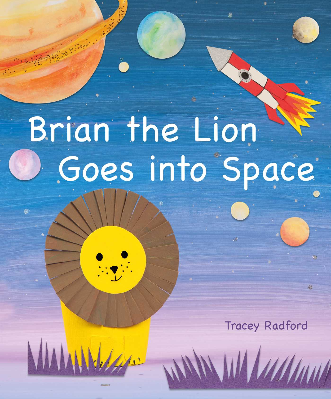 Brian the lion goes into space 9781782495765 hr