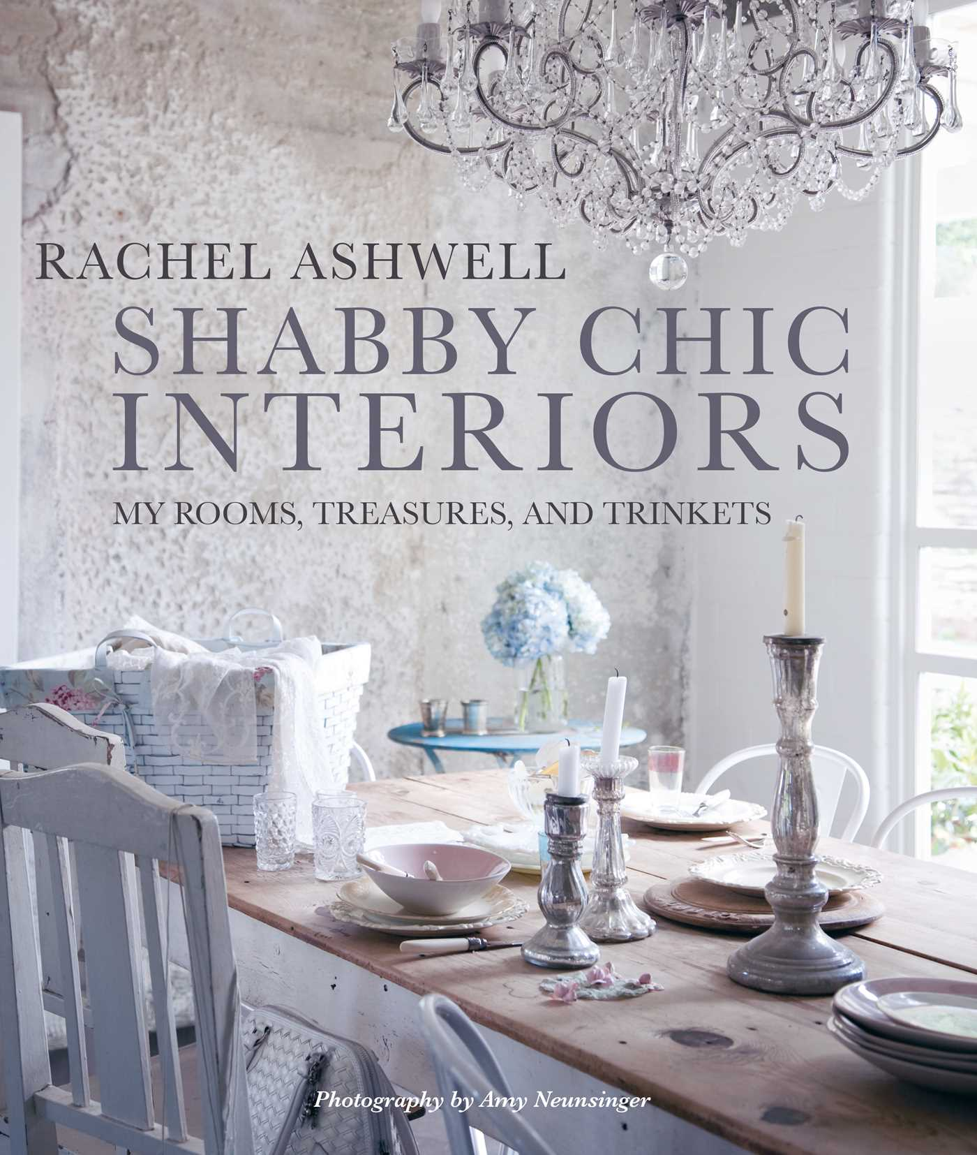 Shabby Chic Interiors Book by Rachel Ashwell