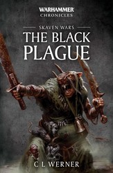 Skaven Wars: The Black Plague Trilogy