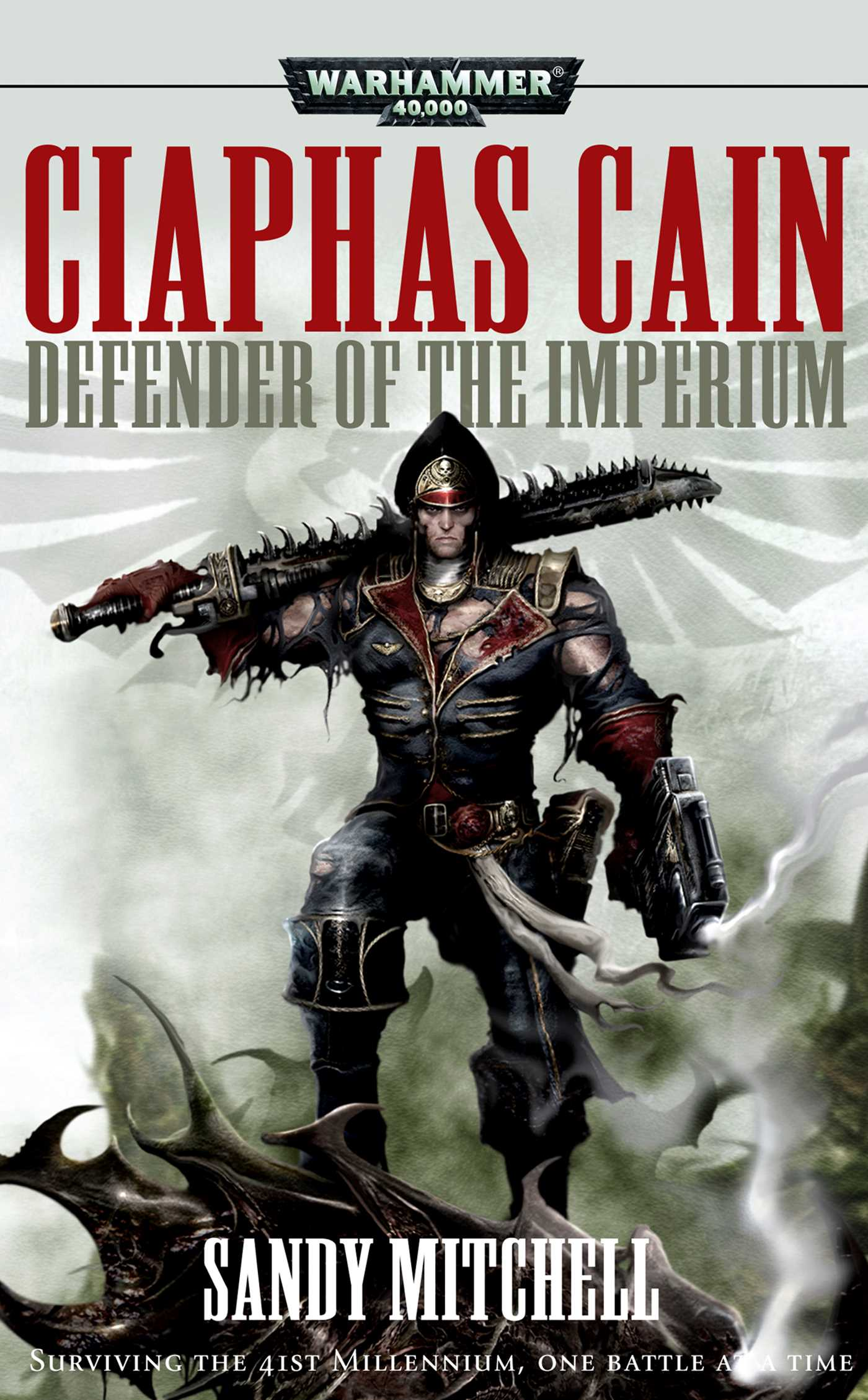 Ciaphas Cain: Defender of the Imperium | Book by Sandy Mitchell ...