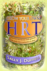 Grow Your Own HRT