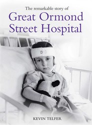 The Remarkable Story of Great Ormond St Hospital