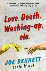 Love, Death, Washing-Up, Etc.