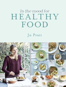 In the mood for healthy food book by jo pratt official in the mood for healthy food forumfinder Gallery