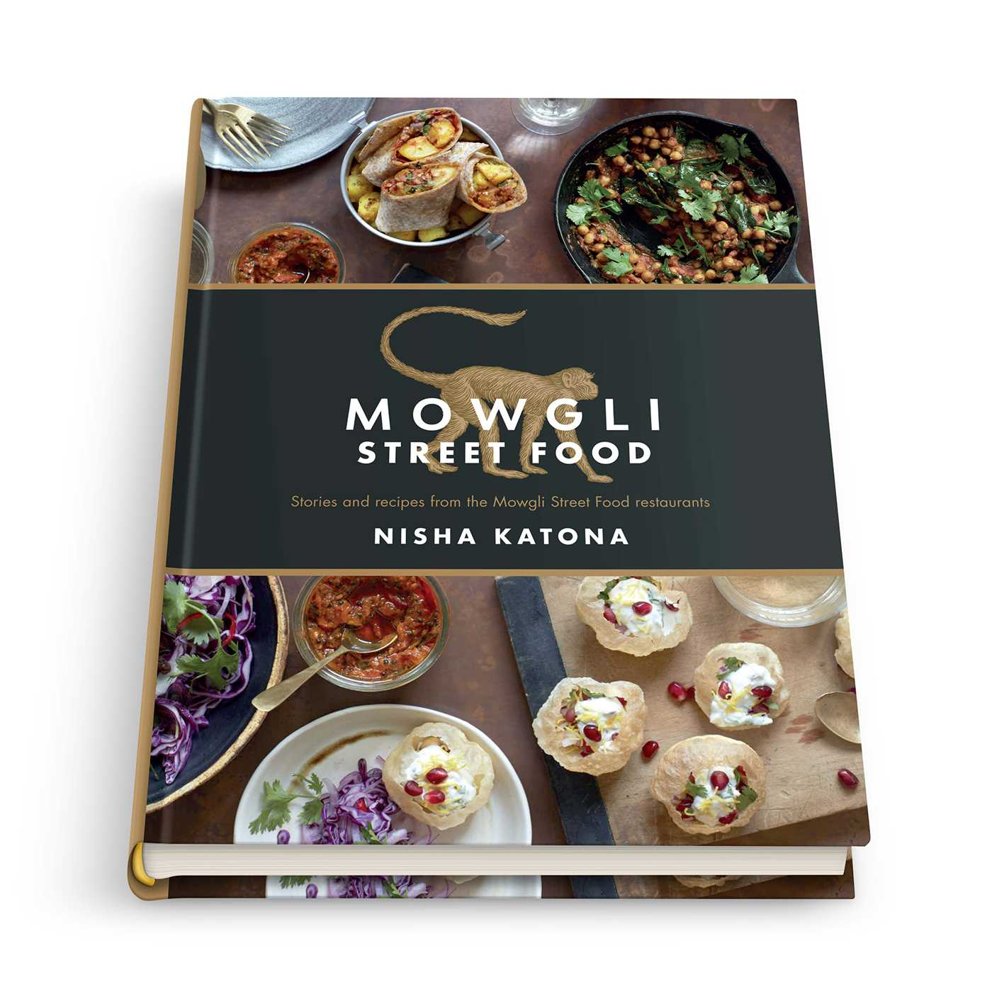 Mowgli authentic indian street food book by nisha katona book cover image jpg mowgli authentic indian street food forumfinder Choice Image