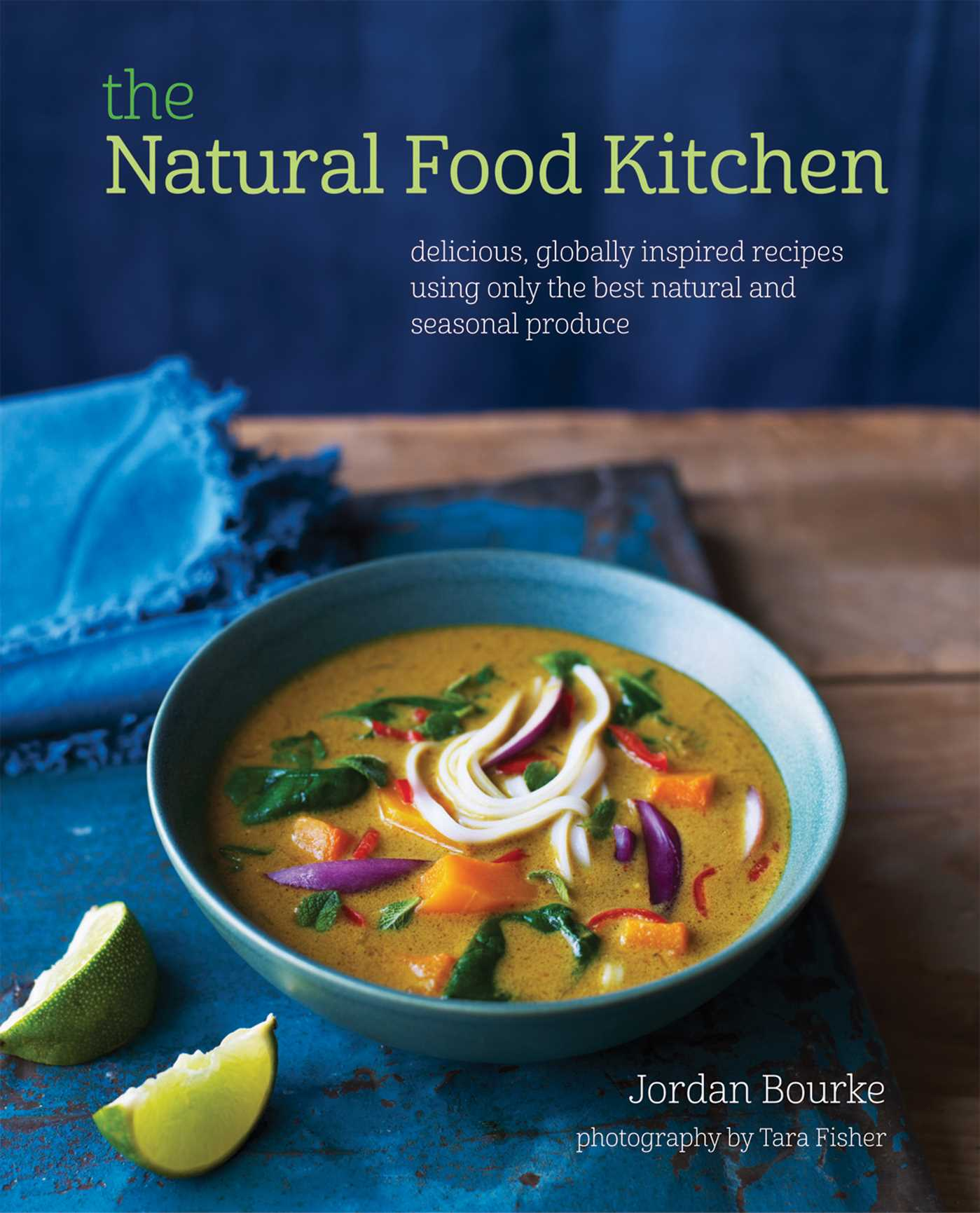 The natural food kitchen book by jordan bourke official the natural food kitchen 9781849755603 hr forumfinder Gallery