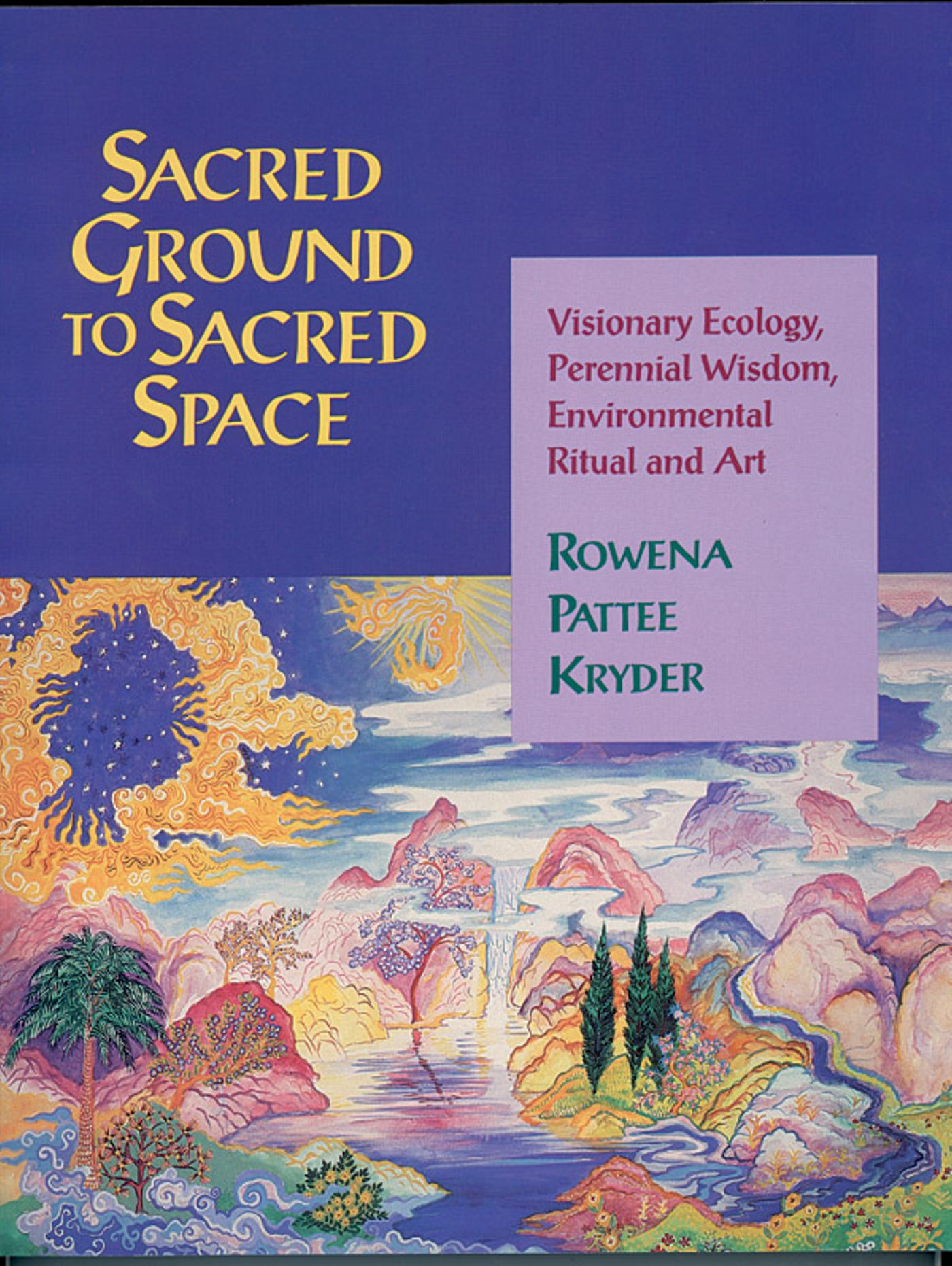 Sacred ground to sacred space 9781879181205 hr