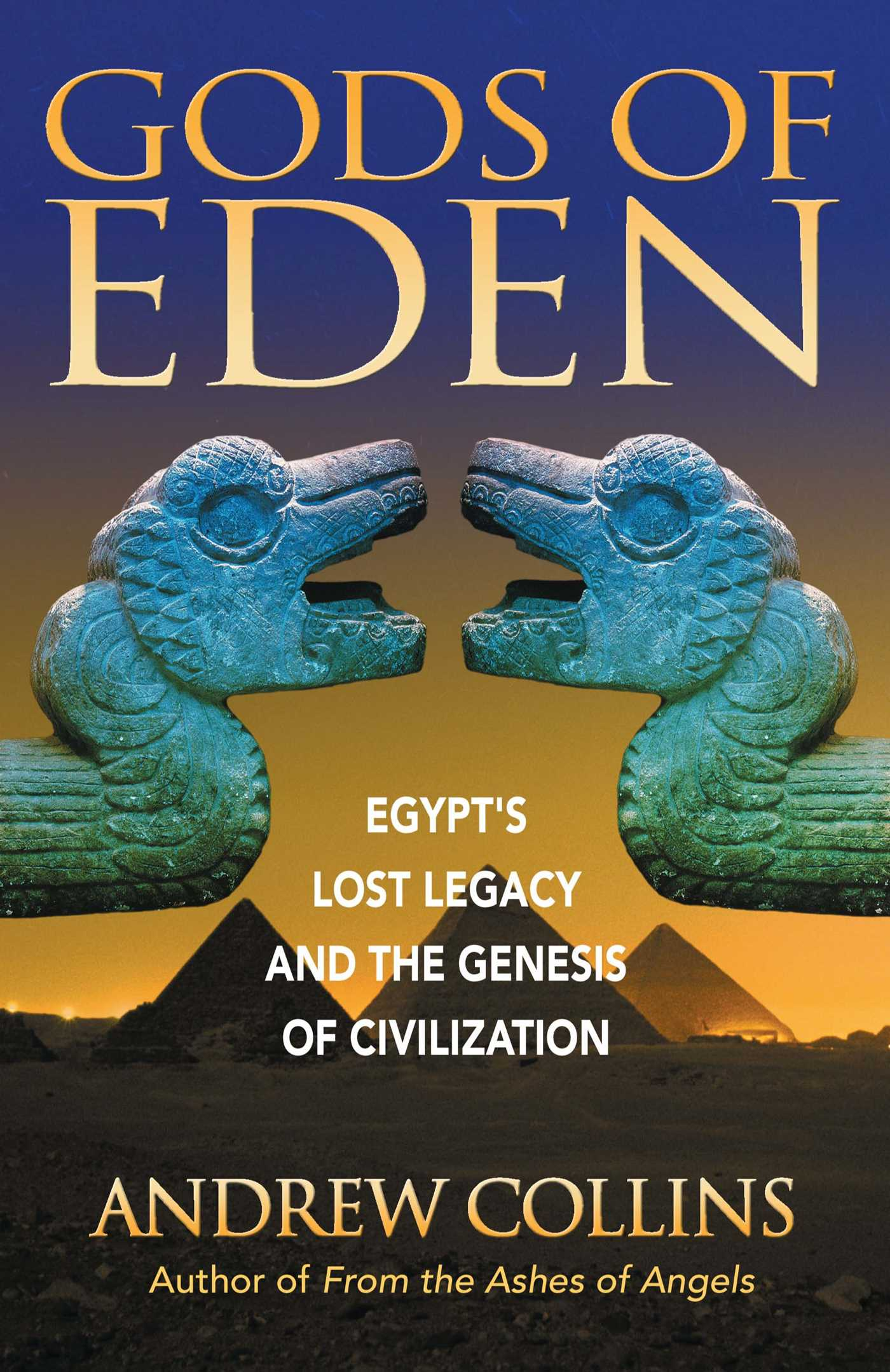Gods of eden book by andrew collins official publisher page gods of eden 9781879181762 hr malvernweather Images