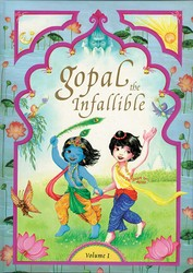 Gopal the Infallible: Volume I