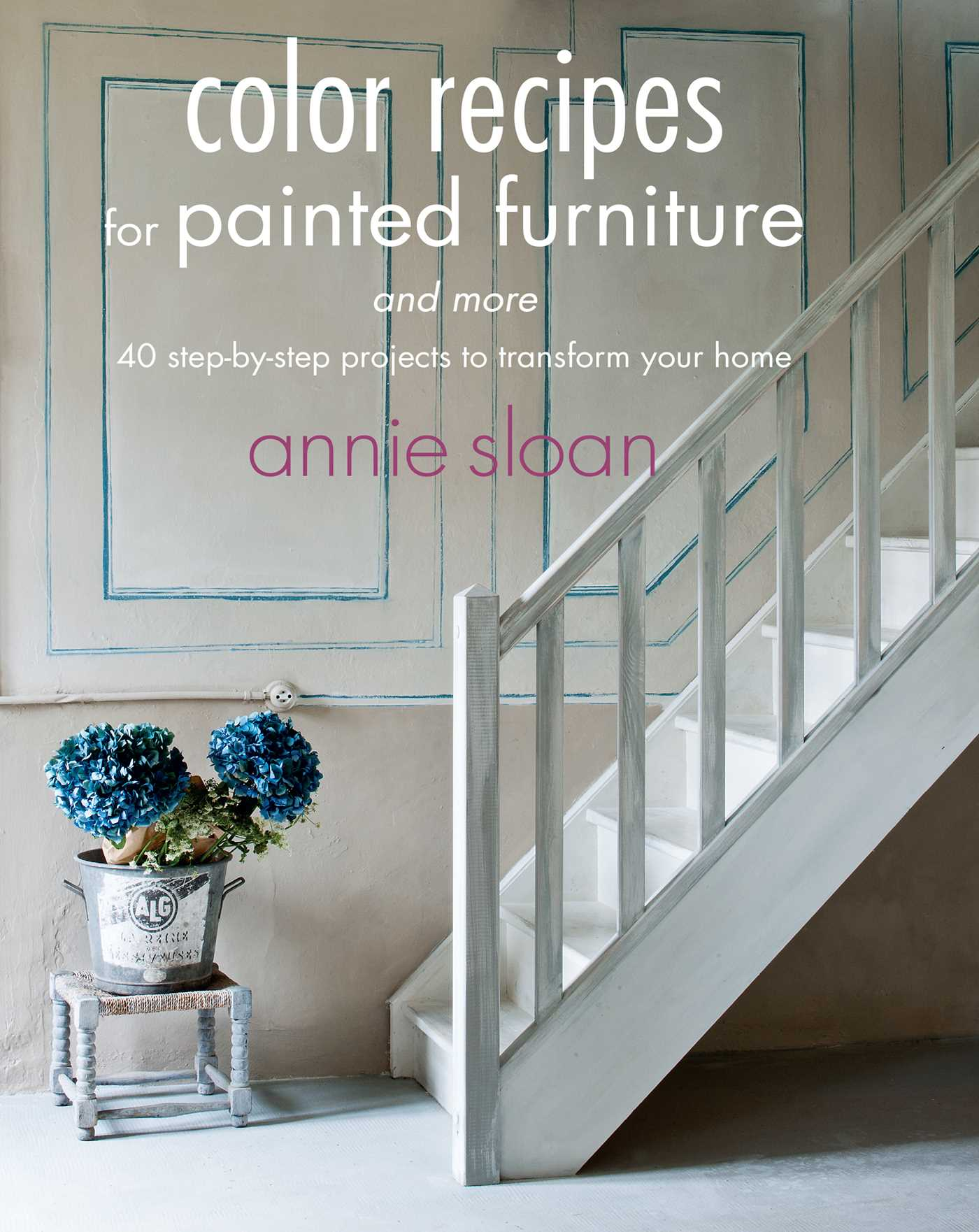 Color recipes for painted furniture and more book by annie sloan color recipes for painted furniture and more 9781908862778 hr gumiabroncs Gallery