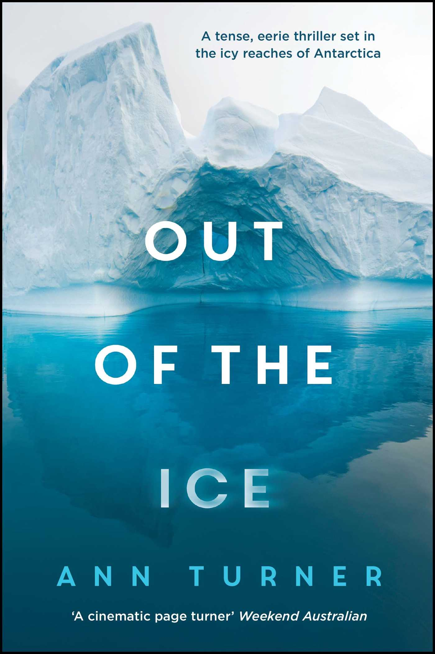 out of the ice ebook by ann turner official publisher page out of the ice 9781925030907 hr