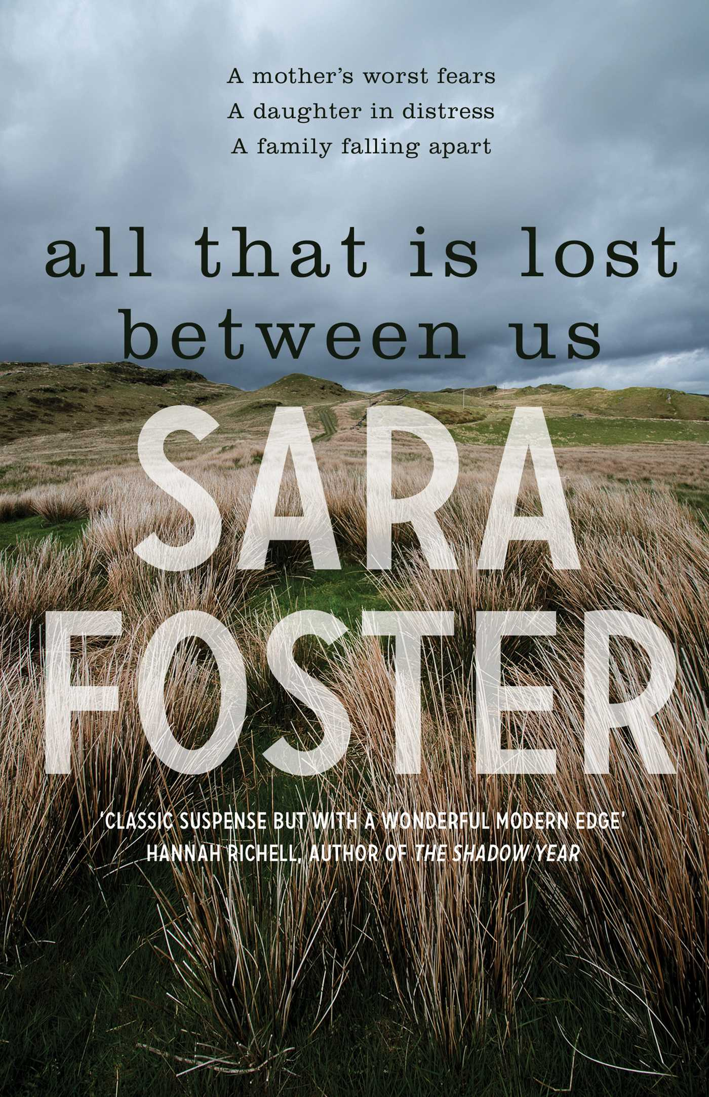 All That Is Lost Between Us Book by Sara Foster