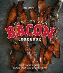 Little Bacon Cookbook: Because Bacon Goes with Everything
