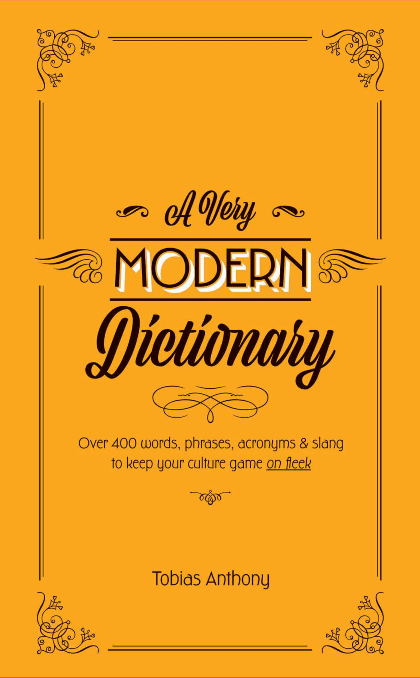 Very Modern Dictionary Book by Tobias Anthony Official Publisher