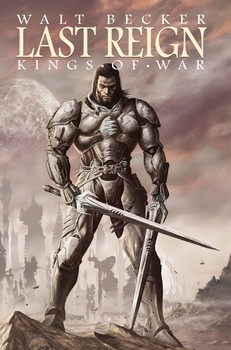 Last Reign:  Kings of War
