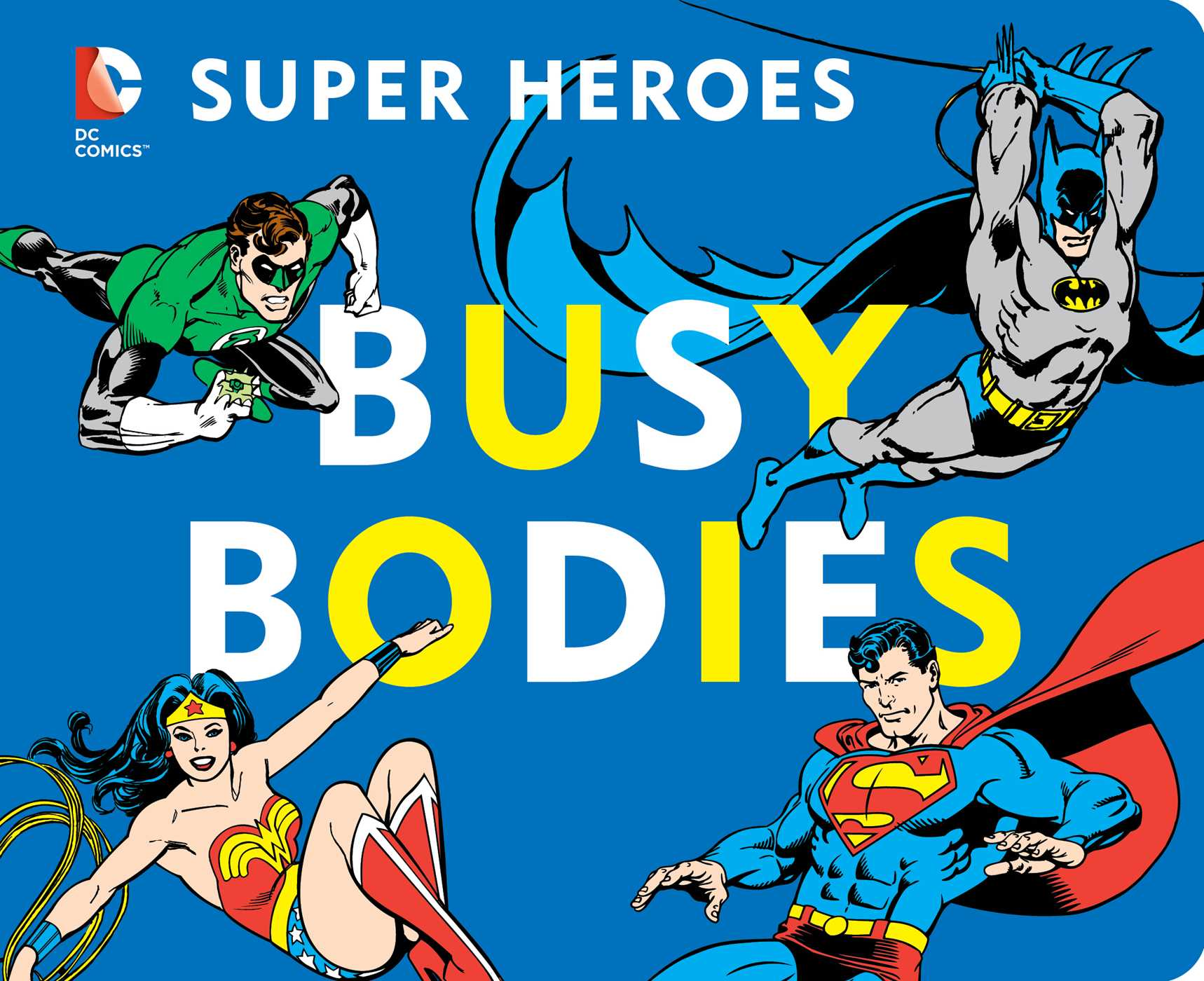 Dc super heroes busy bodies 9781935703808 hr