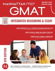 Integrated Reasoning and Essay Strategy Guide, 6th Edition