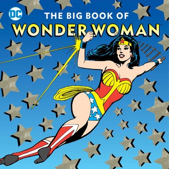The Big Book of Wonder Woman