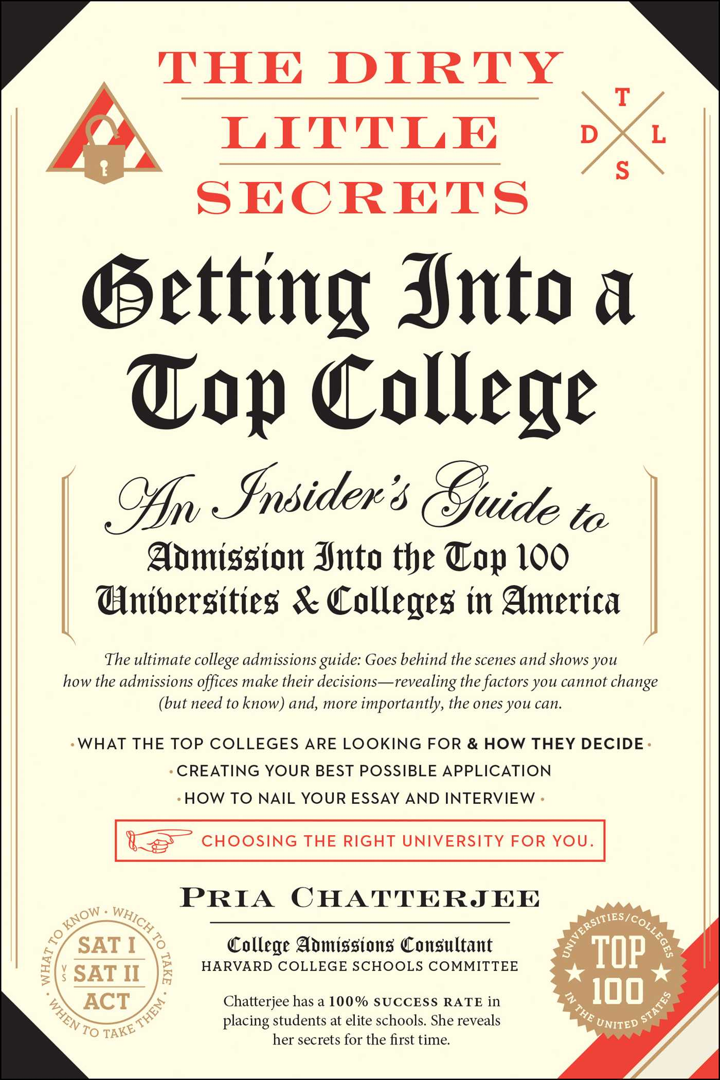 the dirty little secrets of getting into a top college book by dirty little secrets of getting into a top 9781941393024 hr
