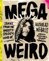 Mega Weird (Deluxe Signed Edition)