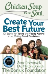 Chicken Soup for the Soul: Create Your Best Future