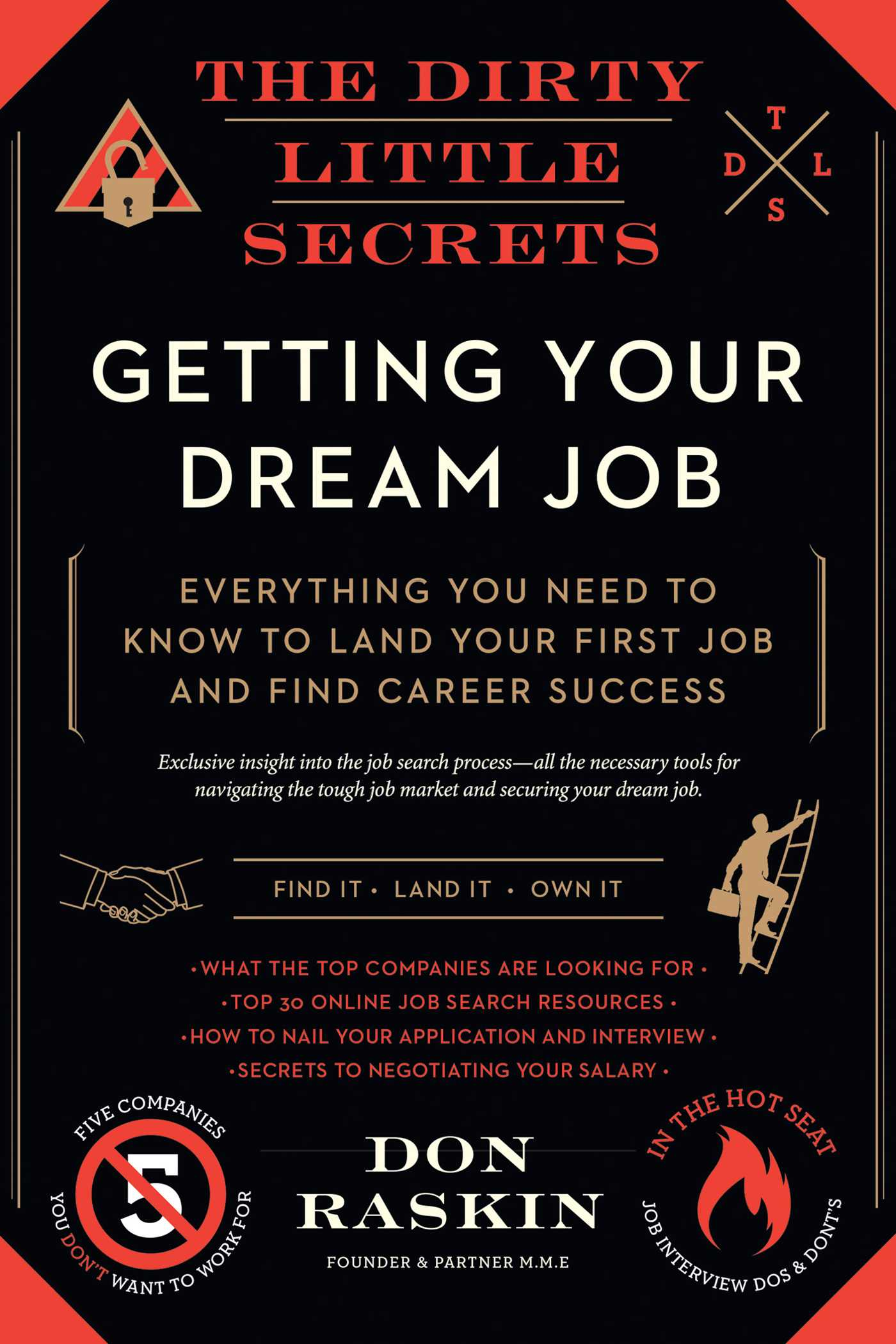 The Dirty Little Secrets Of Getting Your Dream Job Book By Don