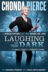 Laughing In the Dark