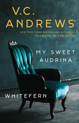 My Sweet Audrina / Whitefern Bindup