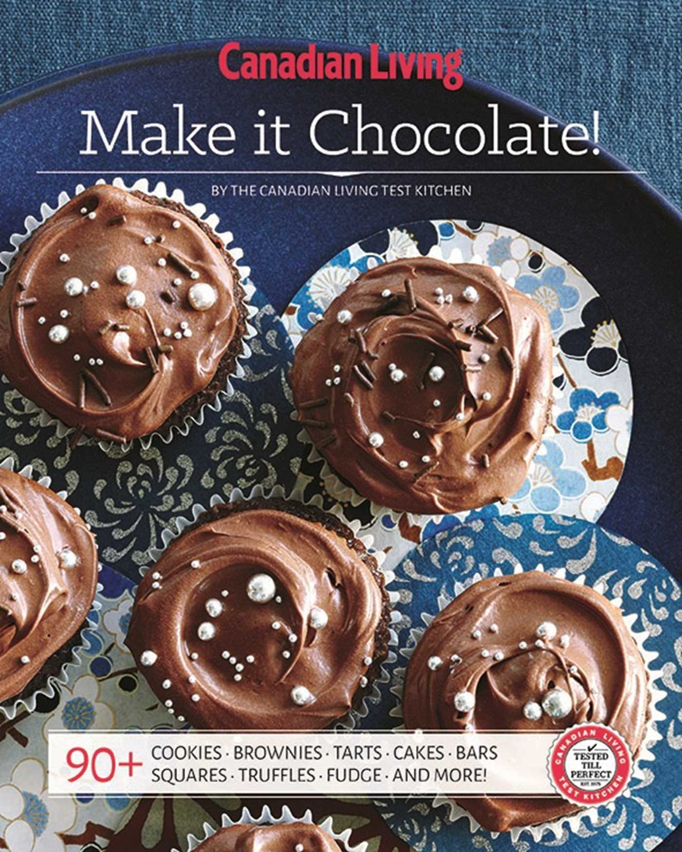 Canadian living make it chocolate 9781988002255 hr