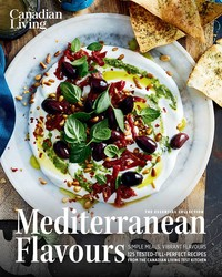 Canadian Living: Essential Mediterranean Flavours